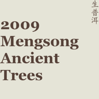 2009 Mengsong Ancient Trees