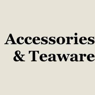 Accessories & Teaware