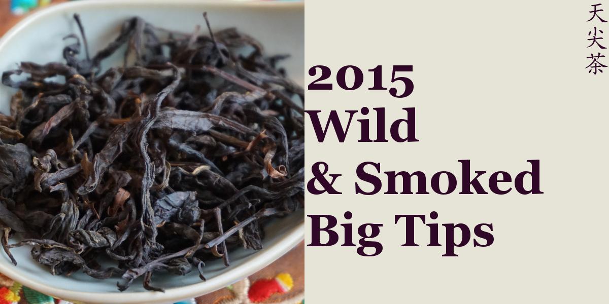 2015 Wild & Smoked Big Tips