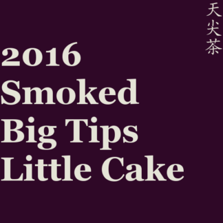 2016 Smoked Big Tips Little Cake