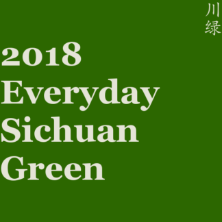 2018 Everyday Sichuan Green